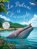 la-baleine-et-l-escargote-cinejade-affiche-12944